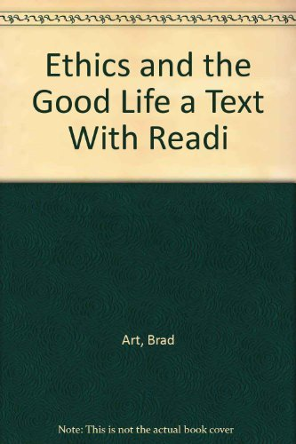 9780534176549: Ethics and the Good Life a Text With Readi