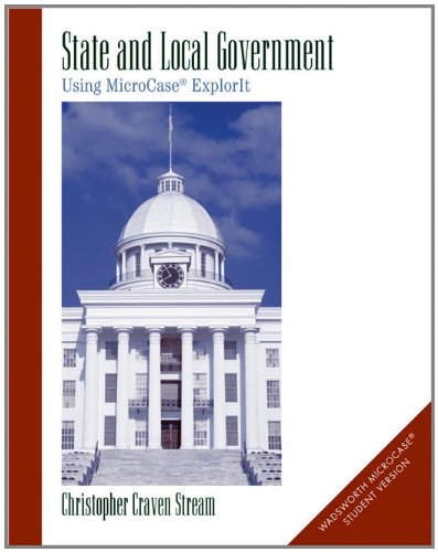 9780534176778: State and Local Government: Using MicroCase ExplorIt