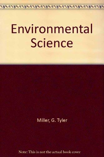 Environmental Science: Miller, G. Tyler