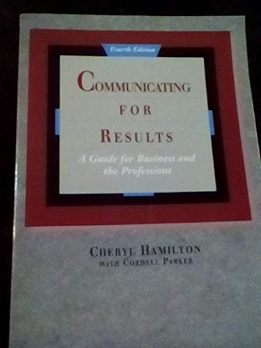 9780534179946: Communicating for Results: A Guide for Business and the Professions