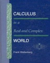 9780534187323: 1: Calculus in a Real and Complex World (Mathematics)