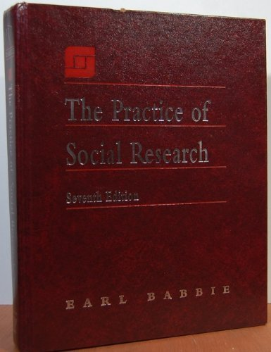 The Practice of Social Research (Sociology): Earl Babbie