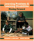 Learning Problems and Learning Disabilities: Moving Forward: Howard S. Adelman;