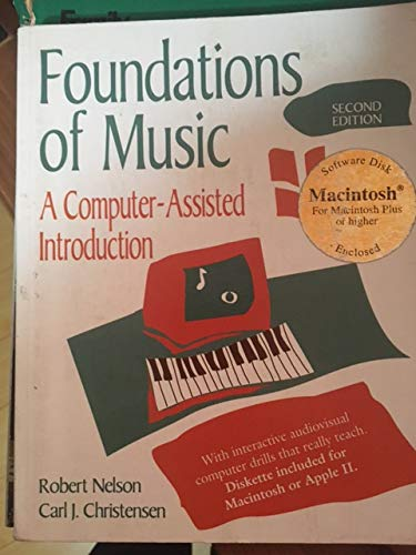 9780534188283: Foundations of Music: A Computer-Assisted Introduction