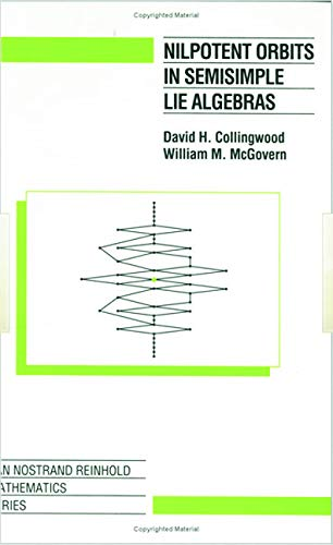 9780534188344: Nilpotent Orbits In Semisimple Lie Algebra: An Introduction
