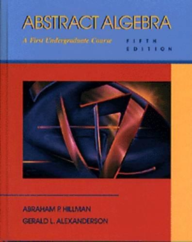 9780534191283: Abstract Algebra: A First Undergraduate Course (Mathematics)