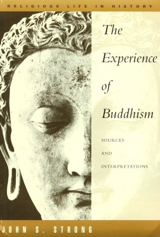 9780534191641: Experience of Buddhism: Sources and Interpretations