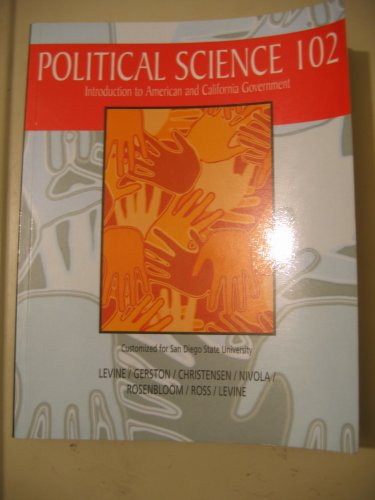 9780534191696: Political Science 102 Introduction to American and California Government Customized for San Diego State University