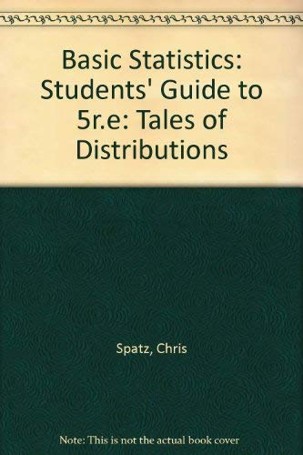 9780534192556: Basic Statistics: Tales of Distributions: Students' Guide to 5r. e