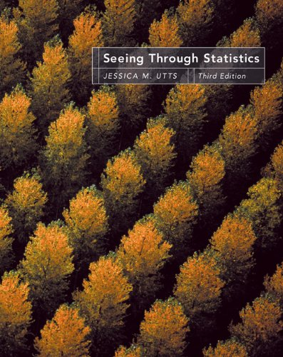 Bundle: Seeing Through Statistics (with InfoTrac), 3rd + Activities Manual (0534193064) by Utts, Jessica M.