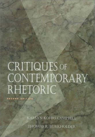 9780534195007: Critiques of Contemporary Rhetoric