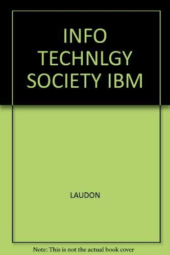 Information technology and society: Kenneth C Laudon