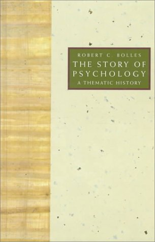 9780534196684: The Story of Psychology: A Thematic History