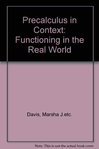 9780534197889: Precalculus in Context: Functioning in the Real World