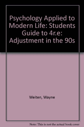 9780534198923: Psychology Applied to Modern Life: Adjustment in the '90's