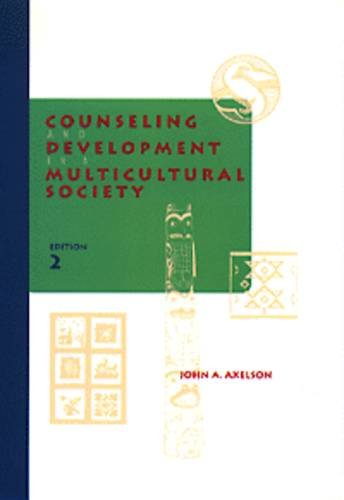 9780534199029: Counseling and Development in a Multicultural Society