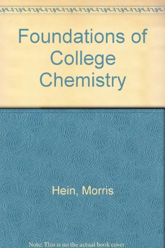 9780534200220: Foundations of College Chemistry