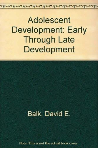 9780534200404: Adolescent Development: Early Through Late Adolescence