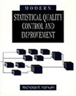 9780534203047: Modern Statistical Quality Control and Improvement