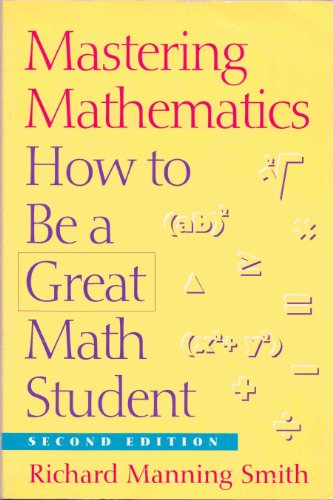 9780534208387: Mastering Mathematics: How to be a Great Math Student (Wadsworth College Success)