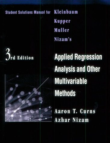 9780534209131: Student Solutions Manual for Kleinbaum/Kupper/Muller/Nizam's Applied Regression Analysis and Multivariable Methods