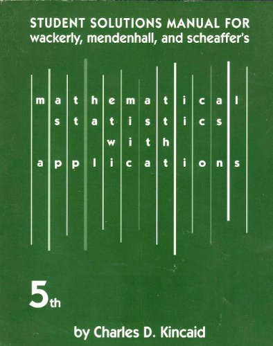 9780534209186: Mathematical Statistics with Applications (Student Solutions Manual)