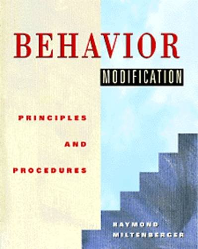 9780534210120: Behavior Modification: Principles and Procedures