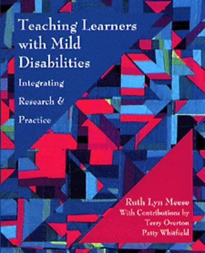 9780534211028: Teaching Learners with Mild Disabilities: Integrating Research and Practice