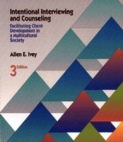 9780534211684: Intentional Interviewing and Counseling: Facilitating Client Development in a Multicultural Society