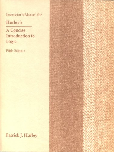 9780534211769: A Concise Introduction to Logic (Instructor's Manual, 5th Ed.)