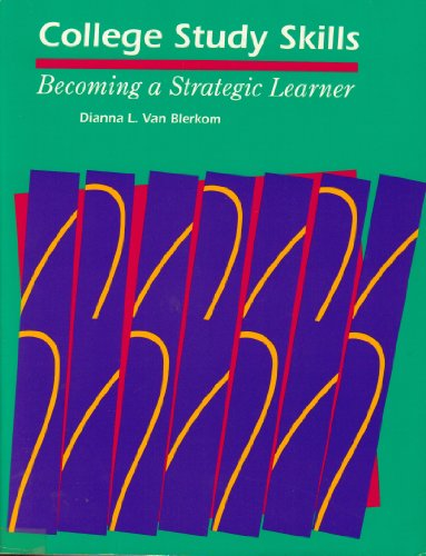9780534212889: College Study Skills: Becoming a Strategic Learner (Wadsworth College Success)