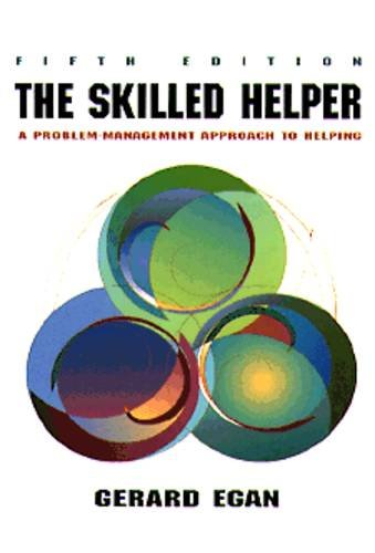 9780534212940: The Skilled Helper: A Problem-Management Approach to Helping