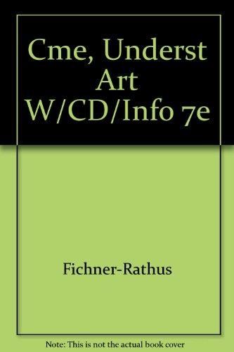 9780534213398: Cme, Underst Art W/CD/Info 7e