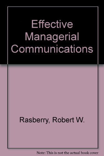 9780534214685: Effective Managerial Communication