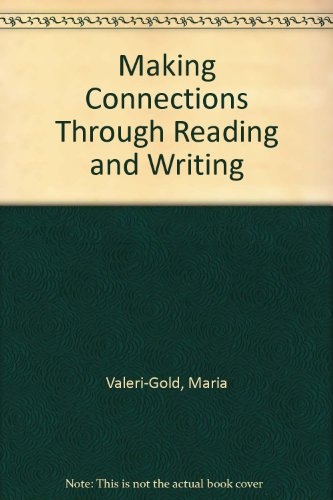 Making Connections Through Reading and Writing: Mary P. Deming;