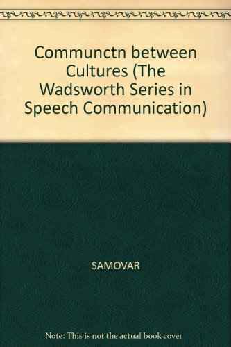 9780534215828: Communctn between Cultures (The Wadsworth Series in Speech Communication)