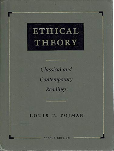 9780534216368: Ethical Theory: Classical and Contemporary Readings (Philosophy)