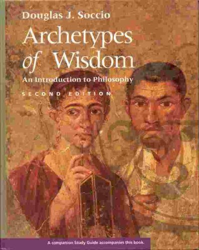 9780534216900: Archetypes of Wisdom: An Introduction to Philosophy (Philosophy Series)