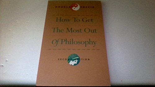 9780534216948: How to Get the Most Out of Philosophy
