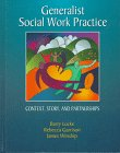 9780534218768: Generalist Social Work Practice: Context, Story, and Partnerships
