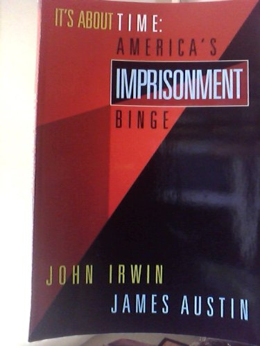9780534219062: It's About Time: America's Imprisonment Binge (Contemporary Issues in Crime and Justice)