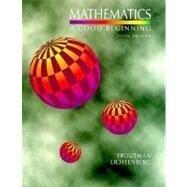 9780534219482: Mathematics, A Good Beginning: Strategies for Teaching Children