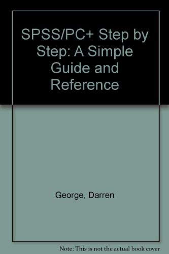 9780534220686: Spss/Pc+ Step by Step: A Simple Guide and Reference