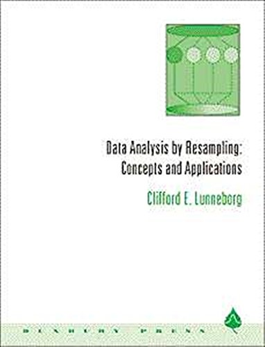 Data Analysis by Resampling: Concepts and Applications: Lunneborg, Clifford E.