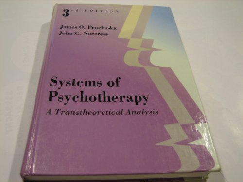 Systems of Psychotherapy: A Transtheoretical Analysis (Counseling)
