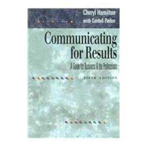 9780534229689: Communicating for Results: A Guide for Business and the Professions (Wadsworth Series in Communication Studies)