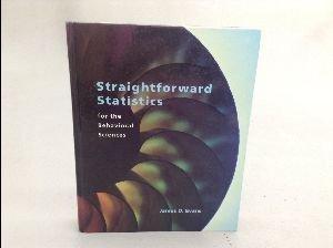 9780534231002: Straightforward Statistics for the Behavioral Sciences