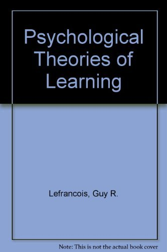 theories of human learning kros report psychology guy r lefrancois