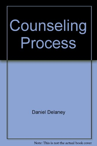 The Counseling Process (Counseling): Lewis E. Patterson,