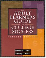 9780534232986: Adult Learner's Guide to College Success, Revised Edition